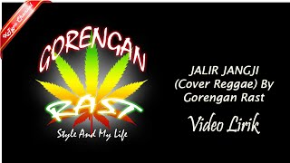 Gorengan Rast - Jalir Jangji (Cover) Lirik Video by KTypo Channel