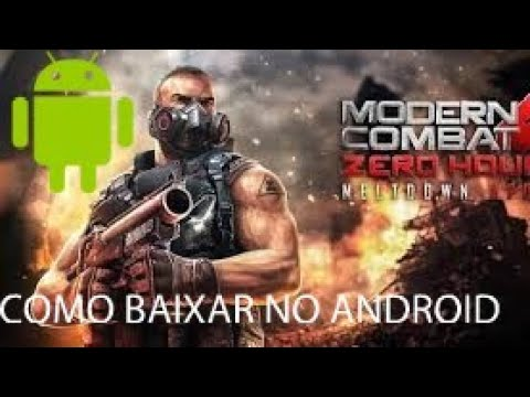 COMO BAIXAR MODERN COMBAT 4 PARA ANDROID 2019 (APK+OBB) DOWNLOAD!! (GAMEPLAY)