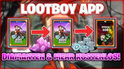 Lootboy App - Kostenlos Diamanten & mehr erfarmen! (Tipps & Tricks)