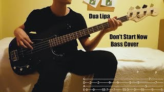 Dua Lipa - Don't Start Now Bass Cover (with +TABS)
