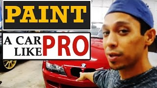 How To Paint Any Car Like a PRO, Even if You're a NOOB!