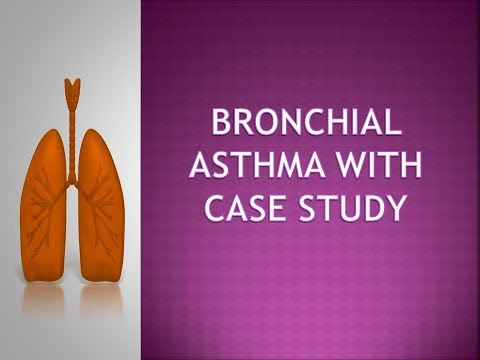 Bronchial Asthma With Case Study Powerpoint Presentation