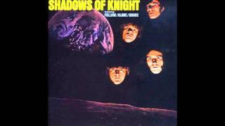 Alone - The Shadows of Knight