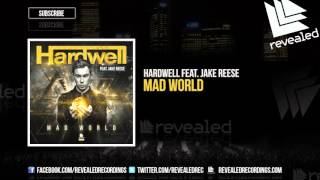 Hardwell feat. Jake Reese - Mad World (Preview)