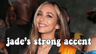 The Best Of Jade Thirlwall's STRONG Accent