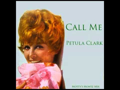 Petula Clark - Call Me (Motty's Montez Mix)