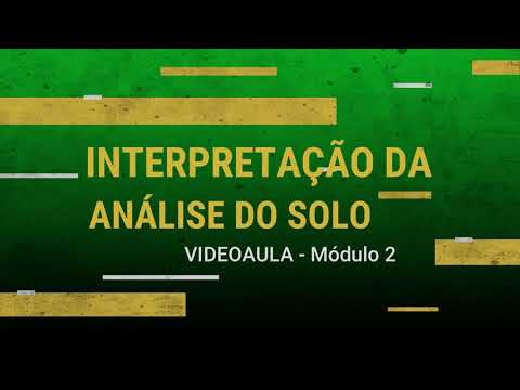 ATER A DISTÂNCIA_Módulo II - Interpretação da Análise do Solo