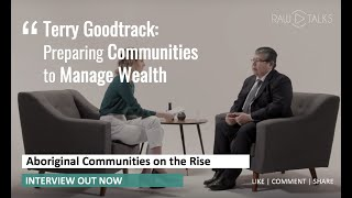 Baixar Preparing Communities to Manage Wealth | RAW Talks with Terry Goodtrack
