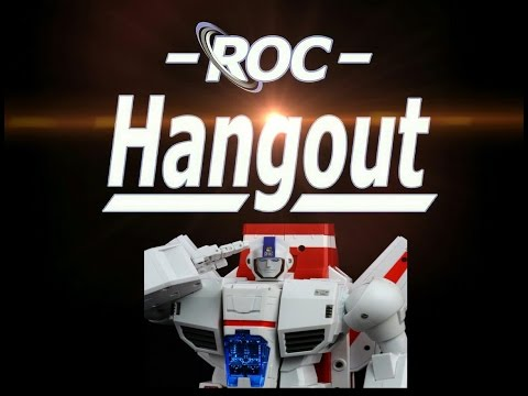 The R.O.C Hangout - Fanstoys - Phoenix  2/28/17