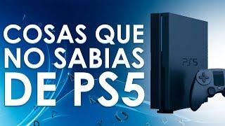 Cosas que NO sabías de PS5