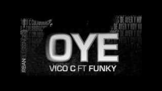 OYE (LETRA) - VICO C