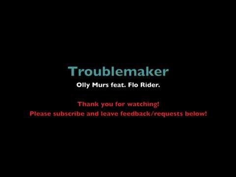 Troublemaker - Olly Murs feat. Flo Rider Lyrics
