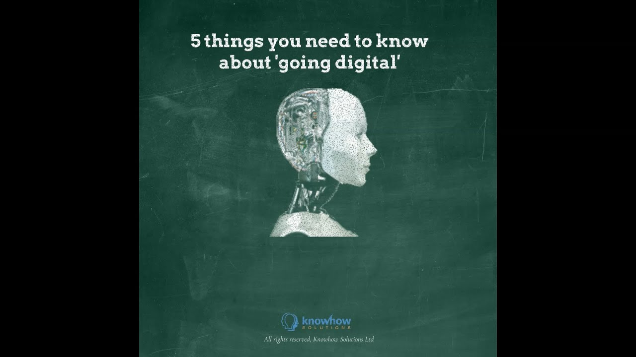 5 things to know about 'going digital'