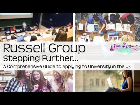 Russell Group Universities   What are they? Is is worth it? Stepping Further #41