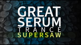 How to make a Supersaw in Serum | Trance Tutorials