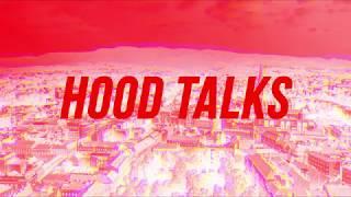 HOOD TALKS by DENZ