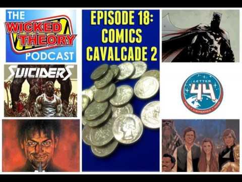 WTPC Ep, 18 - Comics Cavalcade 2