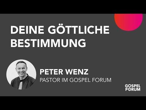 Peter Wenz - Deine göttliche Bestimmung 02.04.17