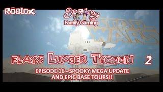 SFG - Roblox - Lumber Tycoon 2 - Spooky Mega Update und epische Basis Touren!!