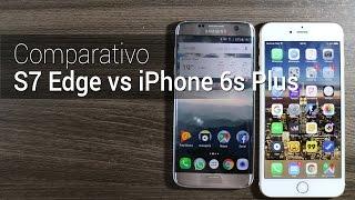 Comparativo: Galaxy S7 Edge vs iPhone 6s Plus | Tudocelular.com