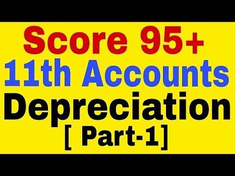 Depreciation (Part-1) ,What is  Depreciation?,11th Class Account