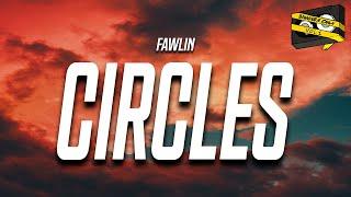 Bangers Only & fawlin - Circles (Lyrics) feat. Preston Pablo
