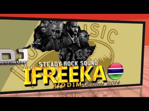 IFREEKA RIDDIM MIX BY DJ RAINBOW