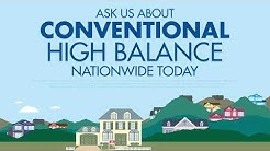 Nationwide High Balance Loan ~ Great for low loan limit Counties