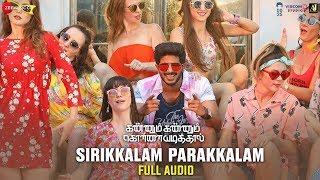 Sirikkalam Parakkalam - Full Song   Kannum Kannum Kollaiyadithaal   Dulquer S, Ritu V  Masala Coffee