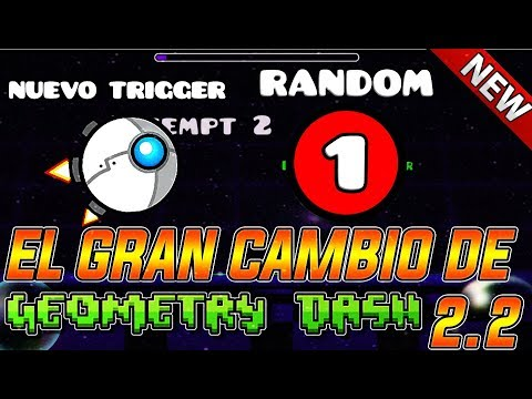 EL GRAN CAMBIO DE LA 2.2-GEOMETRY DASH 2.2 IS A REVOLUTION?