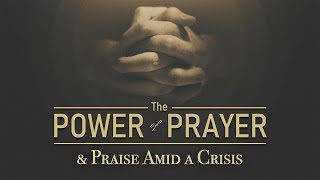 2020-05-17 | The Power of Prayer and Praise Amid a Crisis w/ Lady Hayes