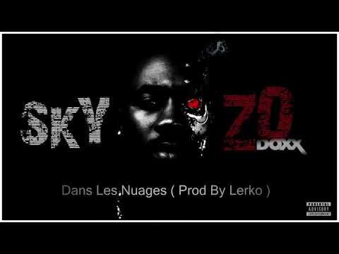 Youtube: Doxx -Dans Les Nuages ( Prod By Lerko )