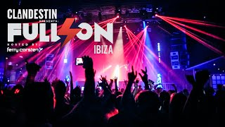 Clandestin pres. Full On Ibiza by Ferry Corsten - Vol. I - Space Ibiza