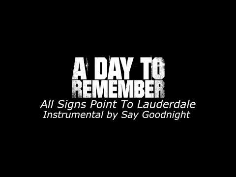 A Day To Remember - All Signs Point To Lauderdale (Karaoke Version)