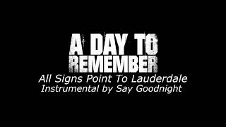 a-day-to-remember---all-signs-point-to-lauderdale-karaoke-version