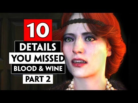Another 10 Details You Missed in Toussaint (Blood and Wine) Part 2   THE WITCHER 3
