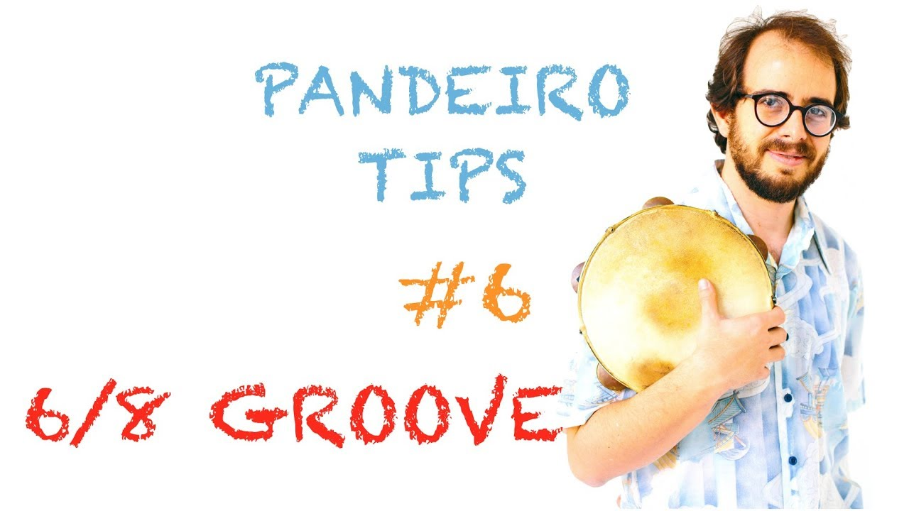Pandeiro Tips by Krakowski #6 6/8 Rhythm (in English)