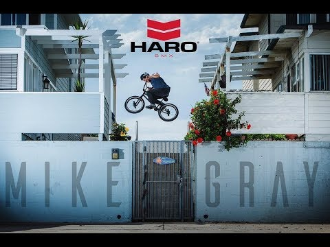 MIKE GRAY FOR HARO BMX 2018