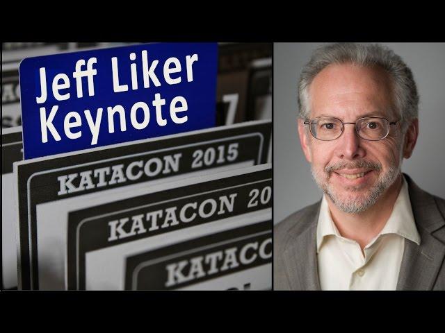 Jeff Liker: Kata Summit Keynote
