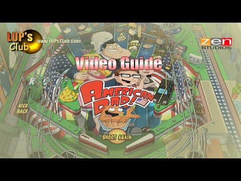 Pinball FX2 & Zen Pinball 2 (Balls of Glory) : American Dad Pinball (Video guide LUP