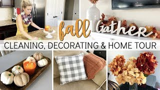 FALL CLEANING, DECORATING & HOME TOUR 2018 🍁 | CLEANING MOTIVATION | HOME TOUR | FALL HOME DECOR