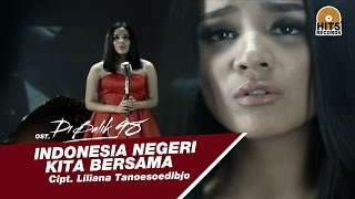 Angel Pieters - Indonesia Negeri Kita Bersama [Official MV OST Di Balik 98]