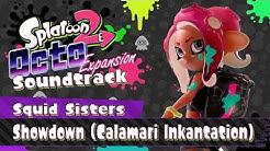 Showdown! (Calamari Inkantation) (Squid Sisters) [Octo Expansion] - Splatoon 2 Soundtrack
