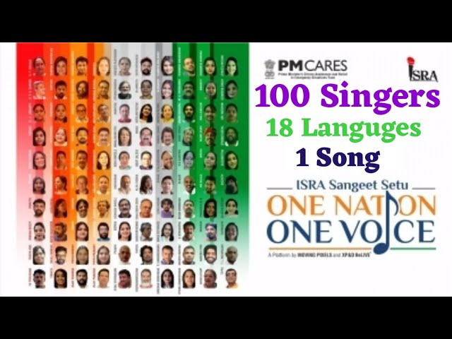 One Nation One Voice Song Isra 100 Singers 18 Languages India Youtube
