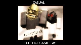 Casual Ro Office Gameplay roblox.... Not Really