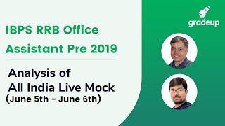 IBPS RRB Office Assistant Prelims All India Mock (5th June-6th June):Live video analysis