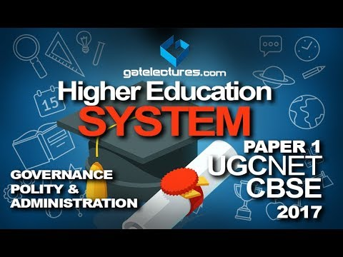 Higher Education System 01 Governance, Polity and Administration Paper 1 UGC CBSE NET 2017