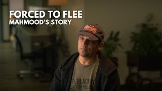 Forced to Flee: Mahmood's Story