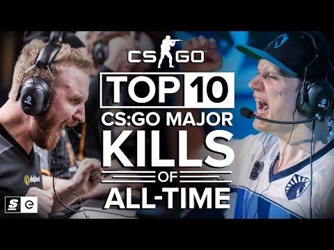 the top 10 cs:go major kills of all-time