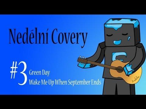[Nedělní Covery] - 3# / Green Day - Wake Me Up When September Ends